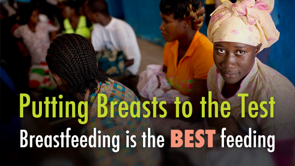 Putting Breasts to the Test | Breastfeeding is the BEST feeding