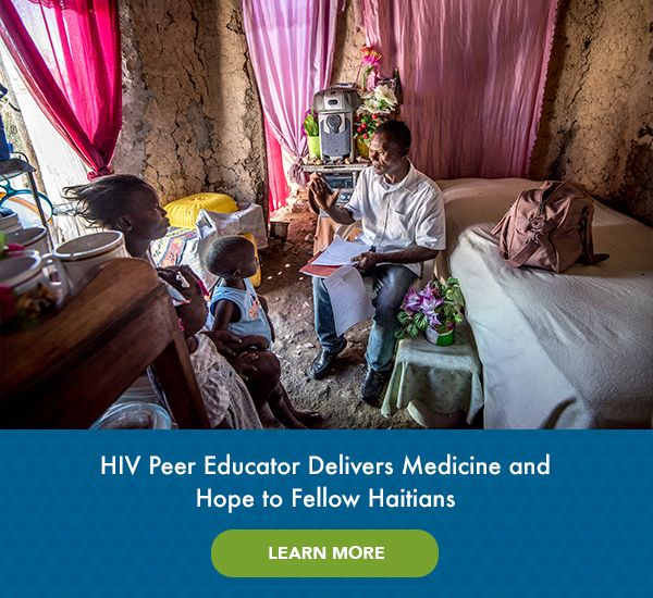 HIV Peer Educator Delivers Medicine and Hope to Fellow Haitians