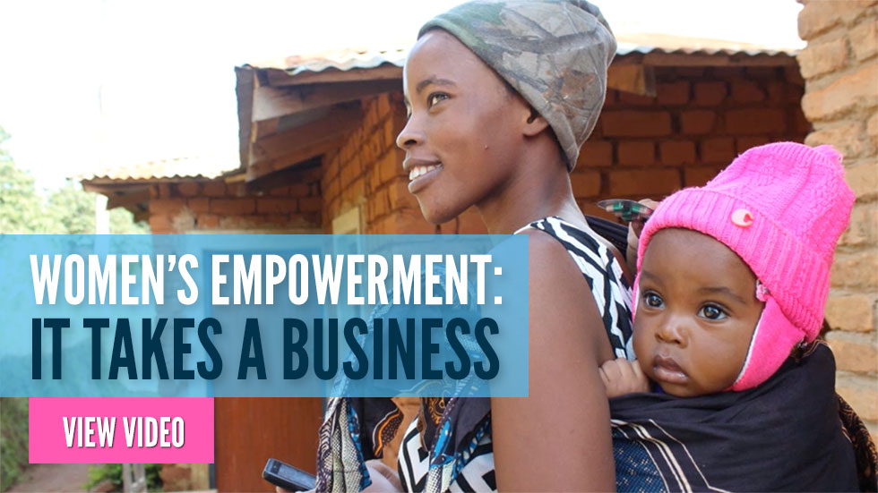 Women's Empowerment: It Takes a Business. View Video