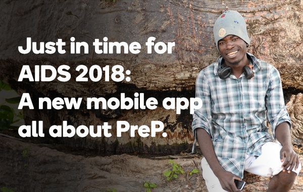 Just in time for AIDS 2018: A new mobile app all about PreP.